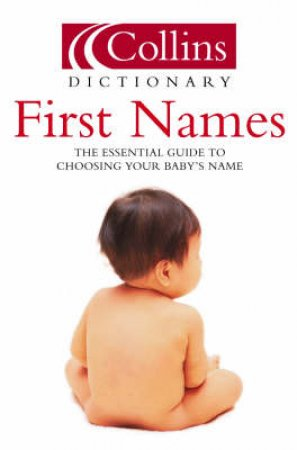 Collins Dictionary Of First Names by Various
