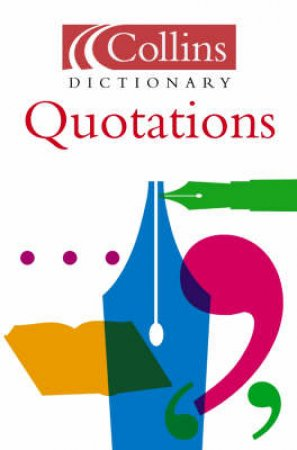 Collins Dictionary Of Quotations by Various