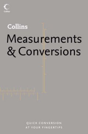 Collins Dictionary Of Measurements & Conversions by Various