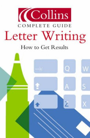 Collins Complete Guide To Letter Writing by Various