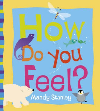 How Do You Feel? by Mandy Stanley
