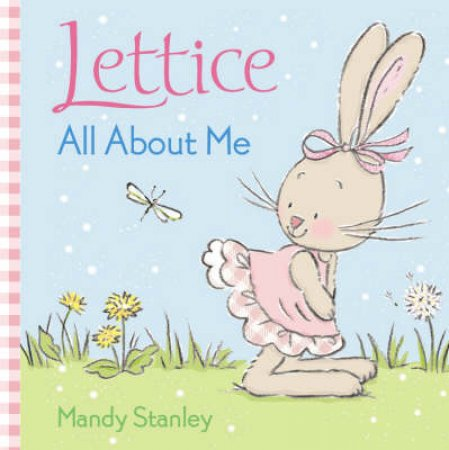 Lettice: All About Me by Mandy Stanley