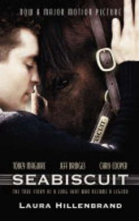 Seabiscuit - Film Tie-In by Laura Hillenbrand