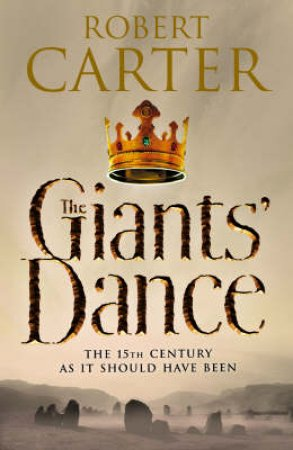 The Giant's Dance by Robert Carter