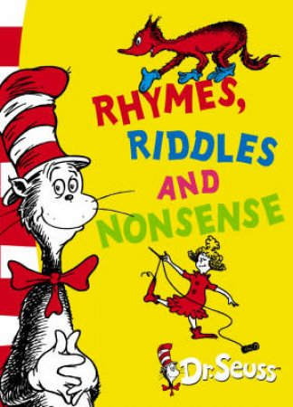 Dr Seuss Beginner Books: Rhymes, Riddles And Nonsense by Dr Seuss