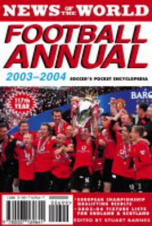 News Of The World Football Annual 2003-2004 by Stuart Barnes