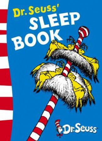 Dr Seuss: Dr Seuss' Sleep Book by Dr Seuss