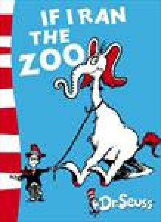 If I Ran The Zoo by Dr Seuss