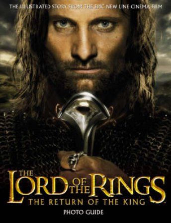 The Return Of The King Photo Guide by J R R Tolkien