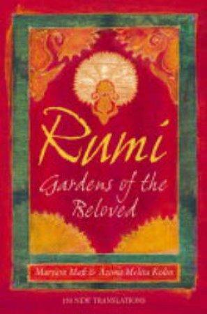 Rumi: Gardens Of The Beloved by Maryam Mafi & Azima Melita Kolin