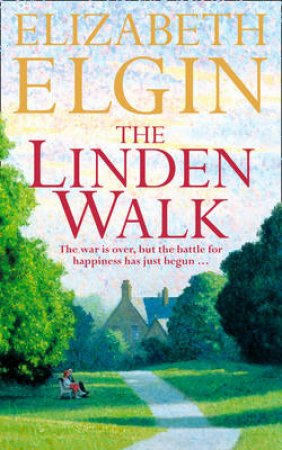 The Linden Walk by Elizabeth Elgin