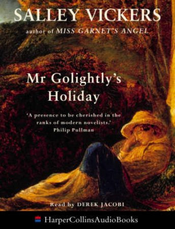 Mr Golightly's Holiday - Cassette by Salley Vickers