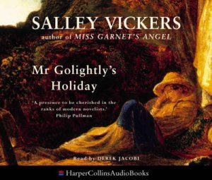 Mr Golightly's Holiday - CD by Sally Vickers
