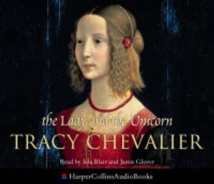 The Lady And The Unicorn - CD by Tracy Chevalier