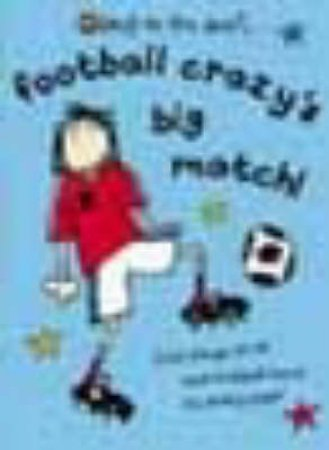 Football Crazy's Big Match by Unknown