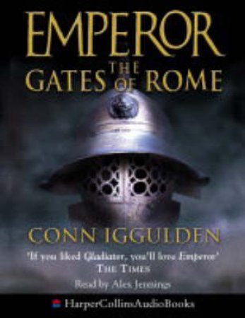 The Gates Of Rome - Cassette by Conn Iggulden