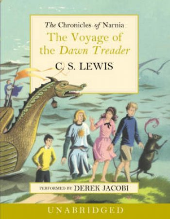 The Voyage Of The Dawn Treader - Cassette - Unabridged by C S Lewis