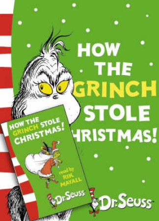 Dr Seuss: How The Grinch Stole Christmas - Book & CD by Dr Seuss