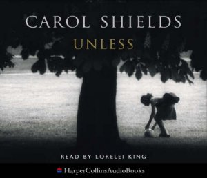 Unless - CD by Carol Shields