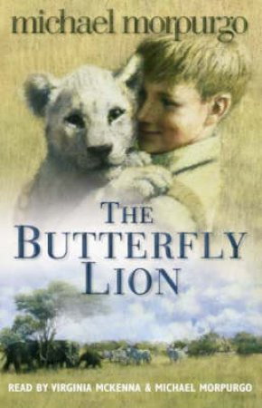 The Butterfly Lion - Cassette by Michael Morpurgo