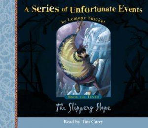 A Series Of Unfortunate Events: The Slippery Slope - CD by Lemony Snicket