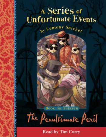A Series Of Unfortunate Events: Book Of The Twelfth - Cassette by Lemony Snicket