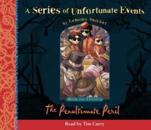 A Series Of Unfortunate Events: Book Of The Twelfth - CD by Lemony Snicket