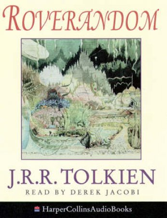 Roverandom - CD - Unabridged by J R R Tolkien