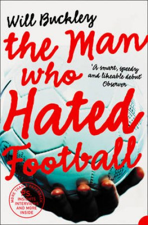 The Man Who Hated Football by William Buckley