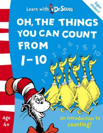 Learn With Dr Seuss: Oh The Things You Can Count Frrom 1 - 10 by Dr Seuss