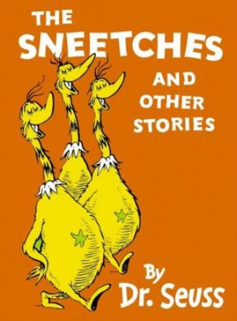 Sneetches And Other Stories: Mini Edition by Dr Seuss