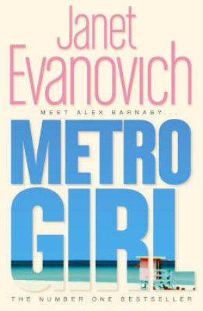 Metro Girl by Janet Evanovich
