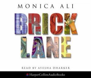 Brick Lane - CD by Monica Ali