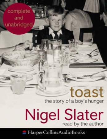 Toast: The Story Of A Boys Hunger - Cassette by Nigel Slater