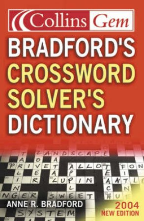 Collins Gem: Bradford's Crossword Solver Dictionary - 1 Ed by Anne R Bradford