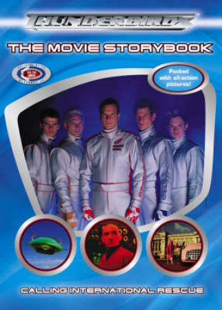 Thunderbirds Movie Storybook by Unknown