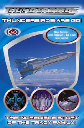 Thunderbirds Are Go: Chapter Storybook by Unknown