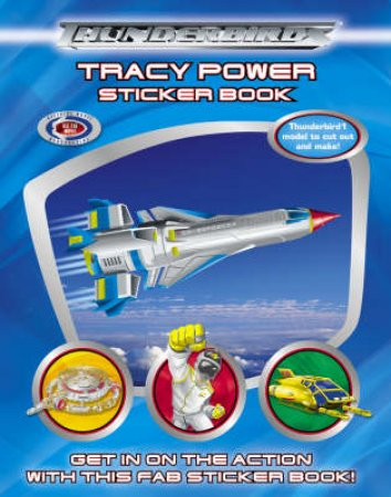 Thunderbirds: Tracy Power: Sticker Book by Unknown