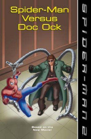 Spider-Man Versus Doc Ock by Various