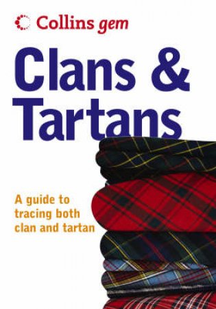 Gem: Clans And Tartans by Unknown