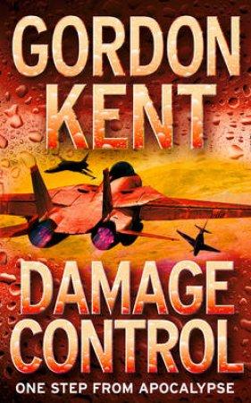 Damage Control by Gordon Kent