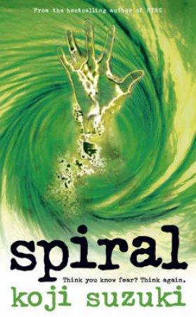 Spiral by Koji Suzuki