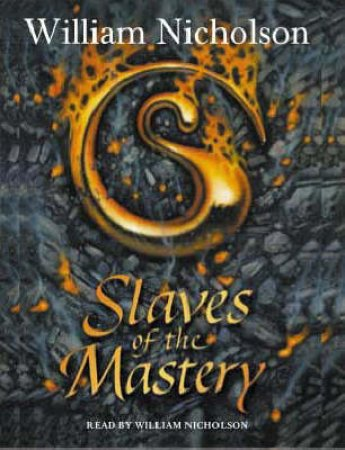 Slaves Of The Mastery - CD by William Nicholson