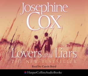 Lovers And Liars - CD by Josephine Cox