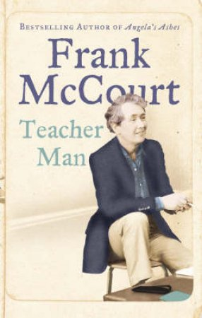 Teacher Man by McCourt Frank