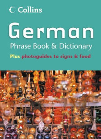 Collins German Phrase Book & Dictionary by Unknown