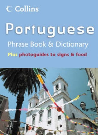 Collins Portuguese Phrase Book & Dictionary by Unknown