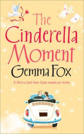 The Cinderella Moment by Gemma Fox