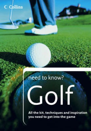 Collins Need To Know?: Golf by Unknown
