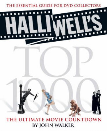 Halliwell's Top 1000 by John Walker